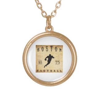 1875 Boston Massachusetts Football Pendant