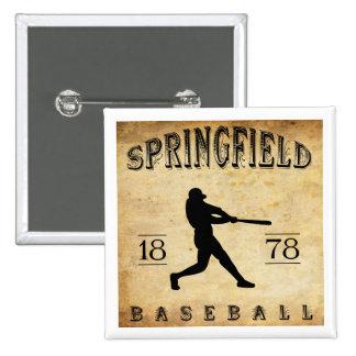 1878 Springfield Massachusetts Baseball Button