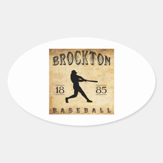 1885 Brockton Massachusetts Baseball Oval Sticker