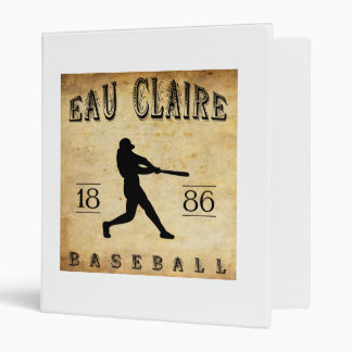 1886 Eau Claire Wisconsin Baseball 3 Ring Binder