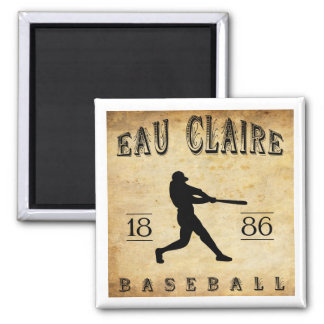 1886 Eau Claire Wisconsin Baseball Magnet