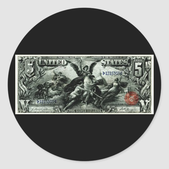 1896 US Five Dollar silver Certificate Classic Round Sticker