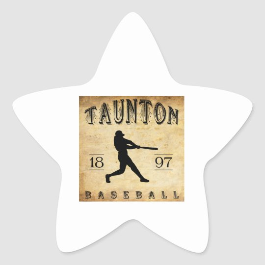 1897 Taunton Massachusetts Baseball Star Sticker