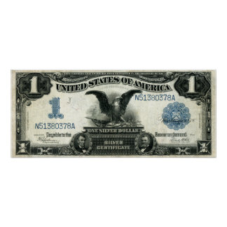 1899 One Dollar US Silver Certificate Poster