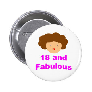 18 and fabulous pinback button