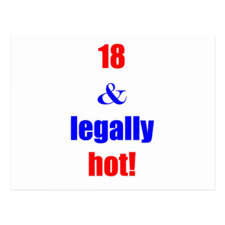 18 and legally hot! postcard
