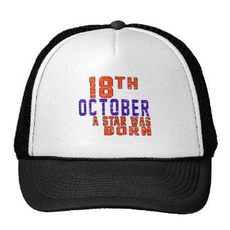 18 de octubre una estrella nació gorras de camionero