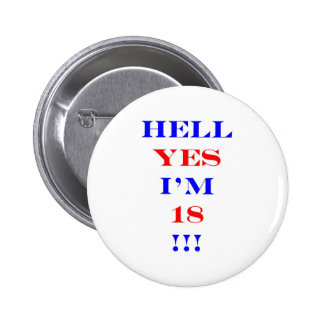 18 Hell yes! Button