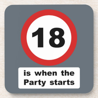18 is when the Party Starts Beverage Coaster