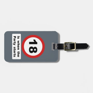 18 is when the Party Starts Luggage Tag