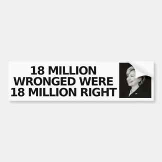 18 million wronged, bumper sticker car bumper sticker