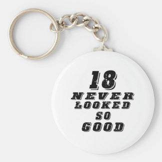 18 never looked so good keychain