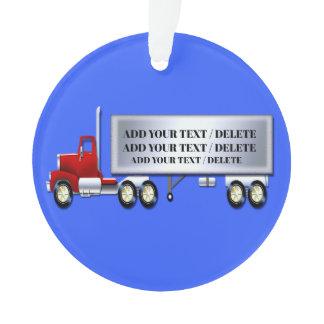 18 Wheeler - Semi Trailer - Truck Ornament