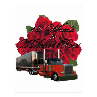 18 Wheels and a Dozen Roses Postcard