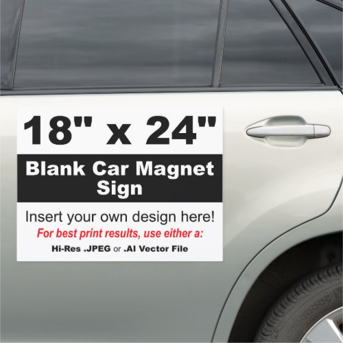 18 x 24 Design Your Own Car Magnet