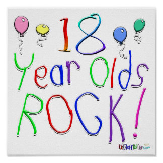 18 Year Olds Rock ! Print