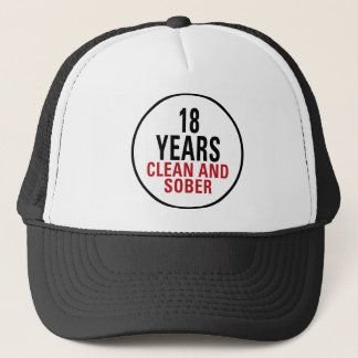 18 Years Clean and Sober Trucker Hat
