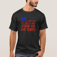 18 years Old birthday designs T-Shirt