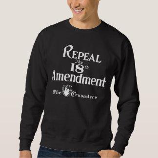 18th Amendment Sweatshirt