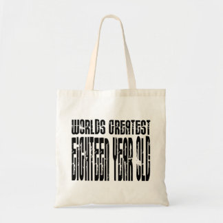 18th Birthday 18 Worlds Greatest Eighteen Year Old Bags