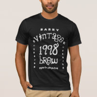 18th Birthday 1998 or ANY YEAR Vintage Brew A006H T-Shirt