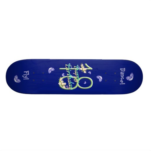 18th Birthday Butterfly Dance Deck Custom Skateboard