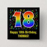 [ Thumbnail: 18th Birthday: Colorful Music Symbols, Rainbow 18 Button ]