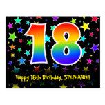 [ Thumbnail: 18th Birthday: Fun Stars Pattern, Rainbow 18, Name Postcard ]