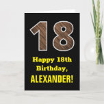"[ Thumbnail: 18th Birthday: Name, Faux Wood Grain Pattern ""18"" Card ]"
