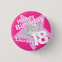 18th Birthday photo fun hot pink button/badge Pinback Button