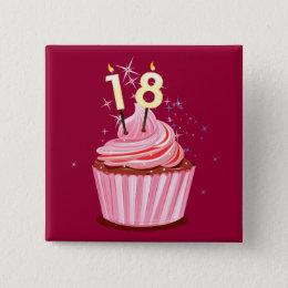 18th Birthday - Pink Cupcake Pinback Button
