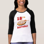 18th Birthday Pizza Party Tee Shirt