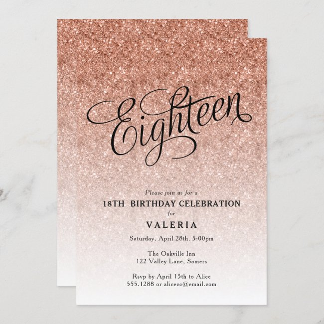 18th Birthday Rose Gold Glitter Invitation