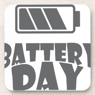 18th February - Battery Day - Appreciation Day Drink Coaster