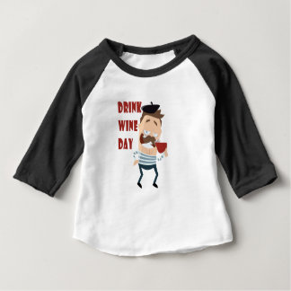 18th February - Drink Wine Day - Appreciation Day Baby T-Shirt