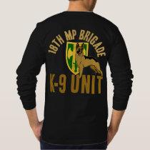 18th MP K-9 (canine) Unit T-Shirt