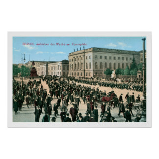 1900s Berlin Changing of The Guards Opera Square Poster