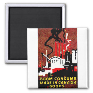 1910 Buy Canadian Goods Poster 2 Inch Square Magnet
