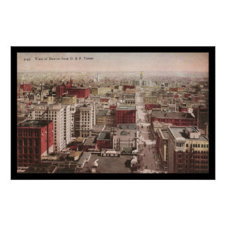 1910 s View of Denver CO from The D F Tower Poster