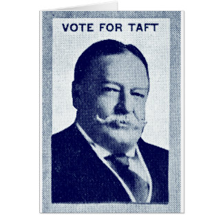 1912 Vote for Taft Card
