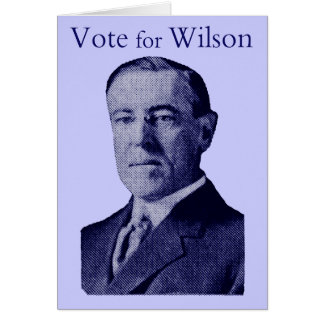 1912 Vote for Wilson Card