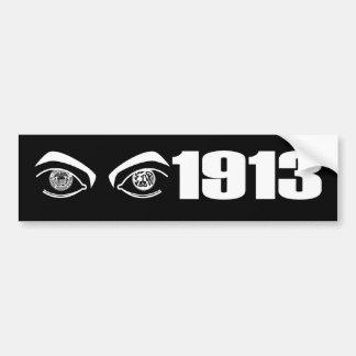 1913 Big Brother bumper sticker