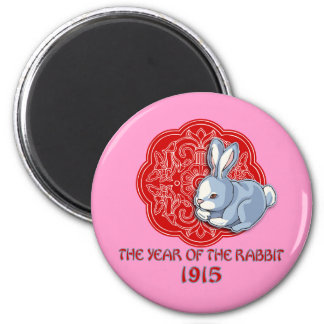 1915 The Year of the Rabbit Gifts 2 Inch Round Magnet