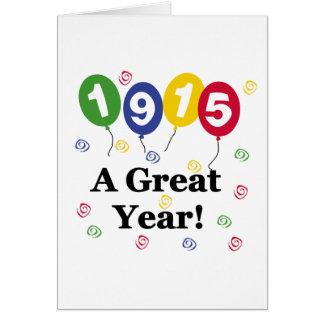1915 un cumpleaños del gran año tarjeta de felicitación
