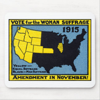 1915 Vote for Womans Suffrage Mouse Pad