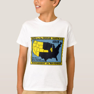 1915 Vote for Womans Suffrage T-Shirt