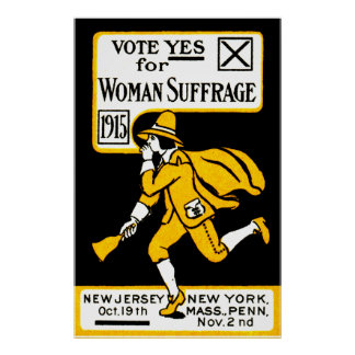 1915 Yes! Womens Suffrage Poster