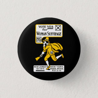 1915 Yes! Womens Suffrage Poster Pinback Button