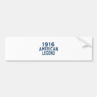 1916 American Legend Birthday Designs Bumper Sticker