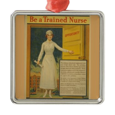 1917 WWI Poster Be A Trained Nurse -Nursing School Metal Ornament